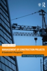 Management of Construction Projects : A Constructor's Perspective - eBook