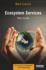 Ecosystem Services : Key Issues - eBook