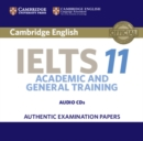 Cambridge IELTS 11 Audio CD : Authentic Examination Papers - Book