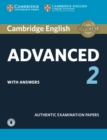 Cambridge English Advanced 2 Student's Book with answers and Audio : Authentic Examination Papers - Book
