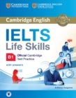 IELTS Life Skills Official Cambridge Test Practice B1 Student's Book with Answers and Audio - Book