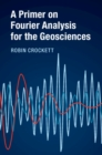 A Primer on Fourier Analysis for the Geosciences - Book
