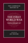 The Cambridge History of the First World War 3 Volume Paperback Set - Book