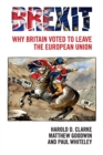 Brexit : Why Britain Voted to Leave the European Union - Book