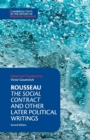 Rousseau: The Social Contract and Other Later Political Writings - Book
