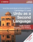 Cambridge O Level Urdu as a Second Language Skills Builder: Reading and Writing - Book