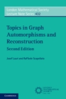 Topics in Graph Automorphisms and Reconstruction - Book