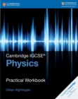 Cambridge International IGCSE : Cambridge IGCSE (R) Physics Practical Workbook - Book