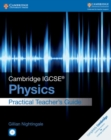 Cambridge IGCSE (R) Physics Practical Teacher's Guide with CD-ROM - Book