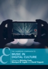 The Cambridge Companion to Music in Digital Culture - Book