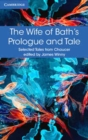 The Wife of Bath's Prologue and Tale - Book