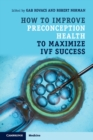 How to Improve Preconception Health to Maximize IVF Success - Book