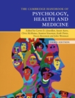 Cambridge Handbooks in Psychology : Cambridge Handbook of Psychology, Health and Medicine - Book