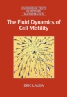 The Fluid Dynamics of Cell Motility - Book
