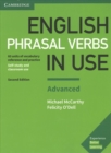 English Phrasal Verbs in Use Advanced Book with Answers : Vocabulary Reference and Practice - Book