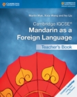 Cambridge IGCSE (R) Mandarin as a Foreign Language Teacher's Book - Book
