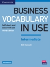 Business Vocabulary in Use: Intermediate Book with Answers : Self-Study and Classroom Use - Book