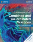 Cambridge IGCSE (R) Combined and Co-ordinated Sciences Physics Workbook - Book