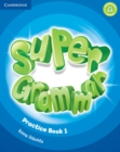 Super Minds Level 1 Super Grammar Book - Book
