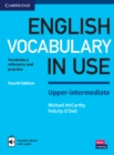 English Vocabulary in Use Upper-Intermediate Book with Answers and Enhanced eBook : Vocabulary Reference and Practice - Book