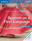 Cambridge IGCSE (R) Spanish as a First Language Workbook - Book