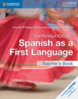 Cambridge IGCSE (R) Spanish as a First Language Teacher's Book - Book