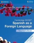 Cambridge IGCSE (R) Spanish as a Foreign Language Teacher's Book - Book