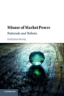 Misuse of Market Power : Rationale and Reform - Book