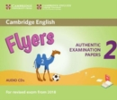 Cambridge English Young Learners 2 for Revised Exam from 2018 Flyers Audio CDs : Authentic Examination Papers - Book