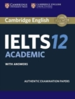 Cambridge IELTS 12 Academic Student's Book with Answers : Authentic Examination Papers - Book