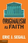 Originalism as Faith - Book