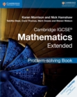 Cambridge IGCSE (R) Mathematics Extended Problem-solving Book - Book