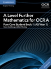 A Level Further Mathematics for OCR A Pure Core Student Book 1 (AS/Year 1) with Cambridge Elevate Edition (2 Years) - Book