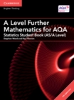AS/A Level Further Mathematics AQA : A Level Further Mathematics for AQA Statistics Student Book (AS/A Level) with Cambridge Elevate Edition (2 Years) - Book