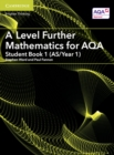 A Level Further Mathematics for AQA Student Book 1 (AS/Year 1) - Book