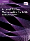 A Level Further Mathematics for AQA Student Book 2 (Year 2) - Book