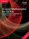 A Level Mathematics for OCR A Student Book 1 (AS/Year 1) with Cambridge Elevate Edition (2 Years) - Book