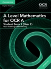 A Level Mathematics for OCR A Student Book 2 (Year 2) with Cambridge Elevate Edition (2 Years) - Book