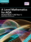 A Level Mathematics for AQA Student Book 1 (AS/Year 1) with Cambridge Elevate Edition (2 Years) - Book