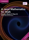 A Level Mathematics for AQA Student Book 2 (Year 2) with Cambridge Elevate Edition (2 Years) - Book