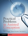 Practical Problems in Assisted Conception - Book