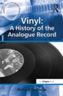 Vinyl: A History of the Analogue Record - eBook
