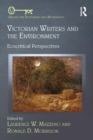 Victorian Writers and the Environment : Ecocritical Perspectives - eBook