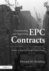 Understanding and Negotiating EPC Contracts, Volume 2 : Annotated Sample Contract Forms - eBook