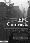 Understanding and Negotiating EPC Contracts, Volume 1 : The Project Sponsor's Perspective - eBook