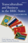Transculturalism and Business in the BRIC States : A Handbook - eBook