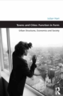 Towns and Cities: Function in Form : Urban Structures, Economics and Society - eBook