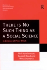 There is No Such Thing as a Social Science : In Defence of Peter Winch - eBook
