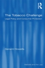 The Tobacco Challenge : Legal Policy and Consumer Protection - eBook