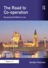 The Road to Co-operation : Escaping the Bottom Line - eBook
